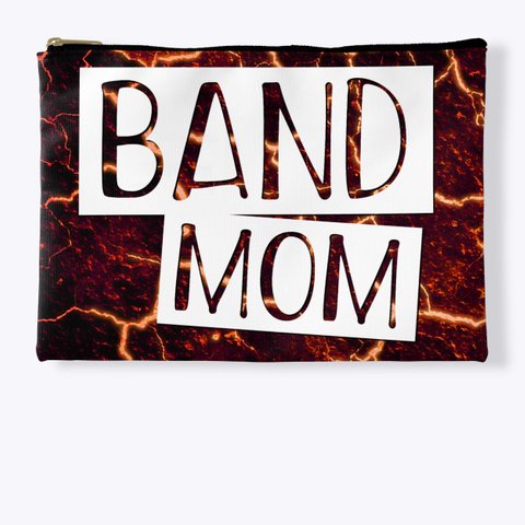 Band Mom   Lava Collection Standard T-Shirt Front