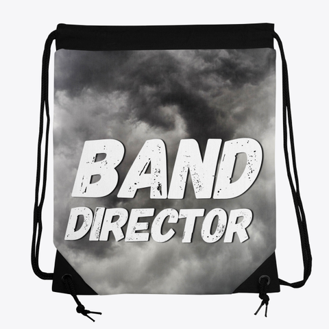 Band Director   Black Cloud Collection Standard T-Shirt Front