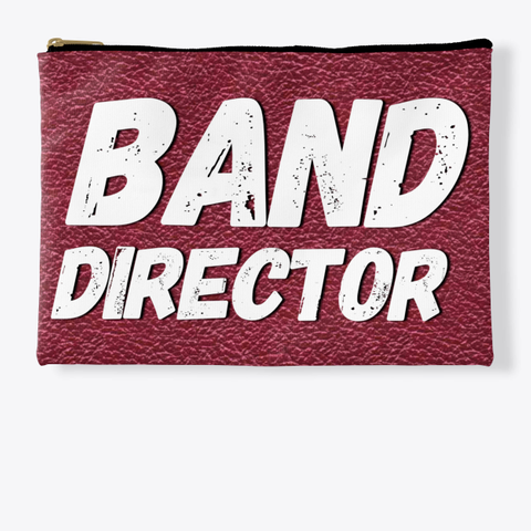 Band Director   Maroon Collection Standard T-Shirt Front