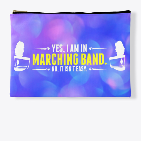 Yes, I Am In Marching Band   Blue Pink Collection Standard T-Shirt Front