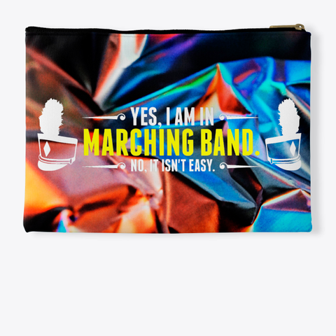 Yes, I Am In Marching Band   Foil Collection Standard T-Shirt Back