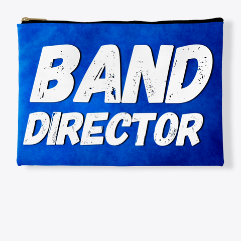 Band Director   Blue Collection Standard T-Shirt Front