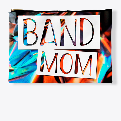Band Mom   Foil Collection Standard T-Shirt Front