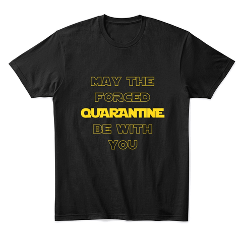 The Forced Quarantee Black T-Shirt Front