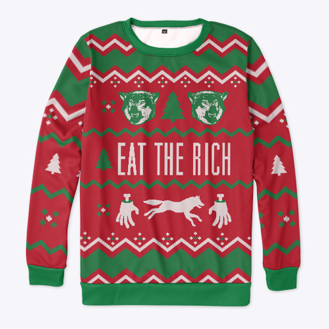 Eat The Rich Holiday Sweater  Standard T-Shirt Front