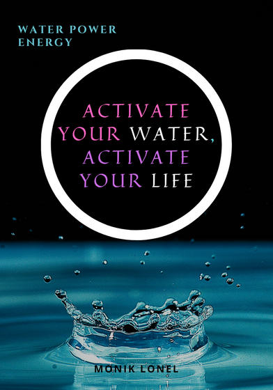 Activate Your Water Activate Your Life  T-Shirt Front