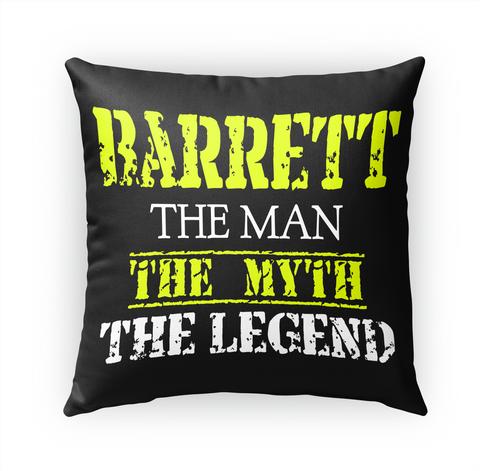 Barrett The Man The Myth The Legend Standard T-Shirt Front