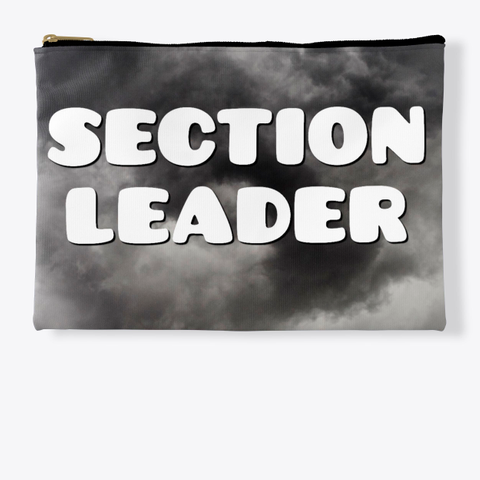 Section Leader   Black Cloud Collection Standard T-Shirt Front