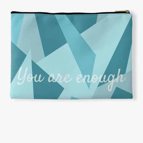 You Are Enough Standard T-Shirt Back
