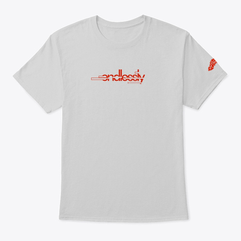"""Endlessly""   Tee (Back) Light Steel T-Shirt Front"