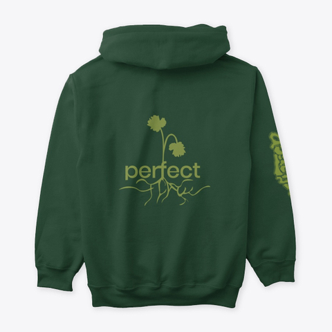 """""""Perfect Flaw""""   Hoodie Forest Green T-Shirt Back"""