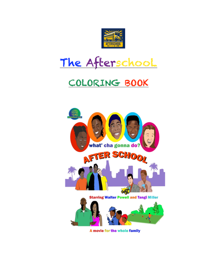 The Afterschoo L Coloring Book (E Book)  T-Shirt Front