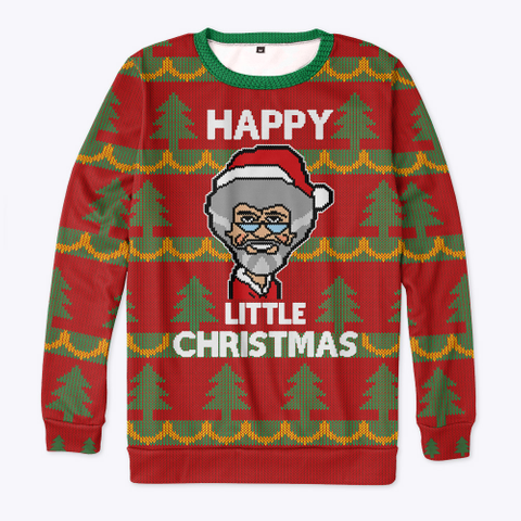 'arty Claus Happy Little Christmas' Sweater Standard T-Shirt Front
