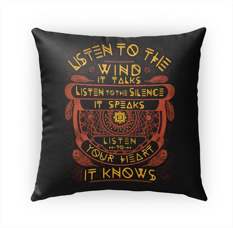 Listen To The Wind It Talks Listen To The Silence It Speaks Listen To Your Heart It Knows Standard Maglietta Front