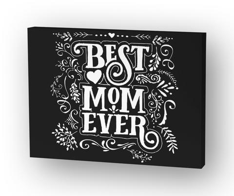 Best Mom Ever Standard T-Shirt Front