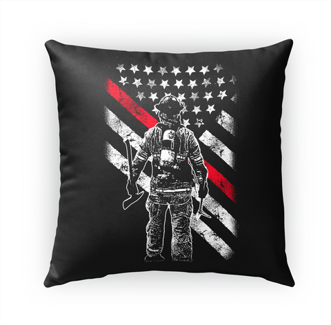 Firefighter Thin Red Line Pillow White T-Shirt Front