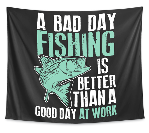 Fishing Tapestry   Bad Day Fishing White T-Shirt Front