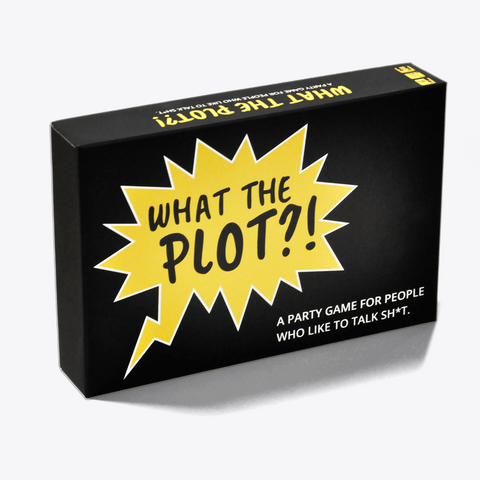 What The Plot A Party Game For People Who Like To Talk Shot Standard T-Shirt Front