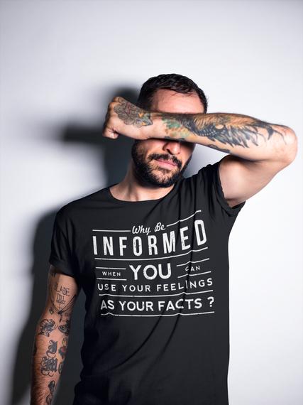 Why Be Informed? Black T-Shirt Back