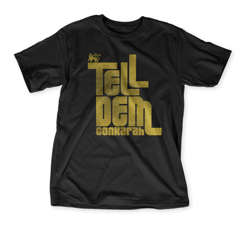 Tell Dem Conkarah Black T-Shirt Front