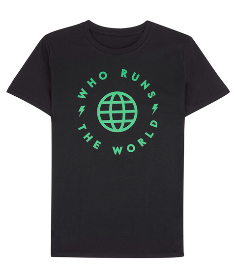Who Runs The World Black T-Shirt Front