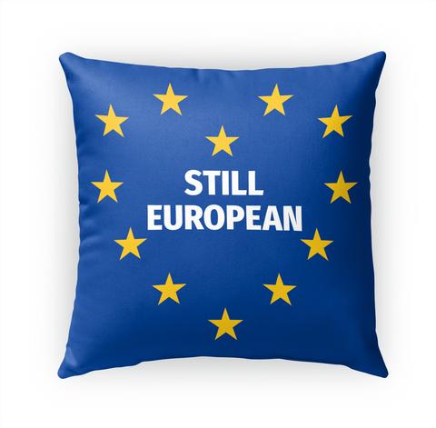 Still European   Cushions Standard T-Shirt Front