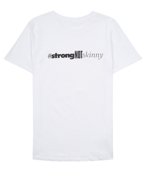 Strong Not Skinny Arctic White T-Shirt Front