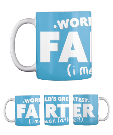 World's Greatest Farter (I Mean Father) Turquoise Mok Front
