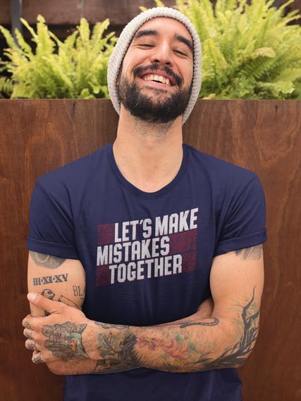 Let's Make Mistakes Together Navy T-Shirt Back