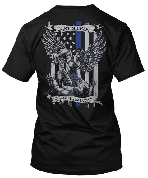 Saint Michael Defend Us In Battle Black T-Shirt Back
