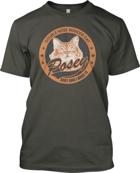 Double Ose Wonder Cat Posey Sexy And I Nose It  Smoke Gray T-Shirt Front