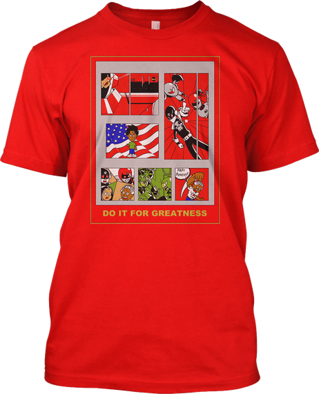 Do It For Greatness Chepo Team Red T-Shirt Front