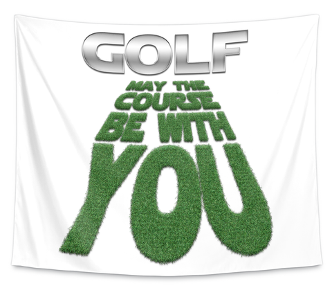 Golf   May The Course Be With You White T-Shirt Front