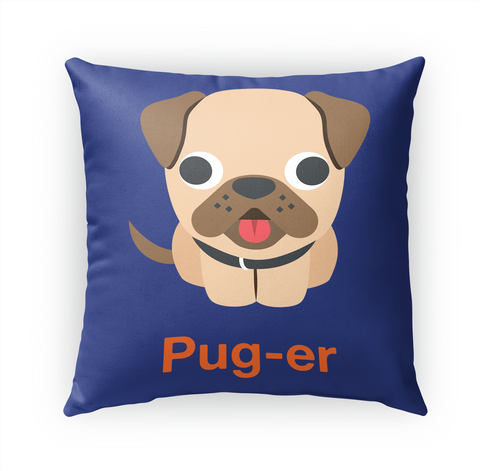 Pug Er Standard T-Shirt Front