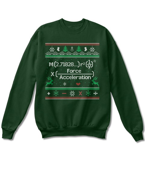 M(2.71828...)R2(1/Y) 1 X(Force/Acceleration) Sweatshirt Front