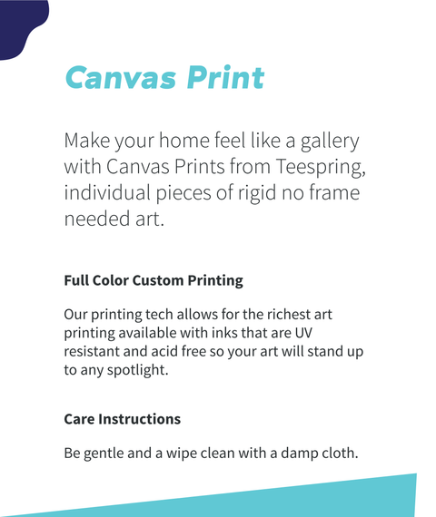 Canvas Print Make Your Home Feel Like A Gallery With Canvas Print From Teespring, Individual Pieces Of Rigid No Frame... Standard Camiseta Back