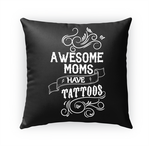 Awesome Moms Have Tattoos Standard T-Shirt Front
