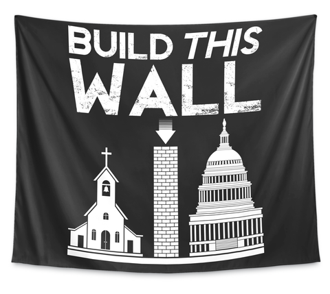 "Build This Wall Wall Tapestry   68""X80"" White T-Shirt Front"