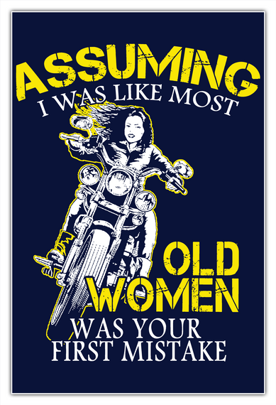 A Motorcycle Old Woman Poster White T-Shirt Front