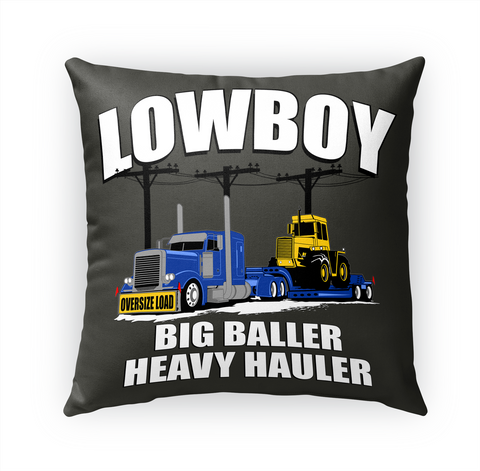 Lowboy Pillow Big Baller Heavy Hauler White T-Shirt Front