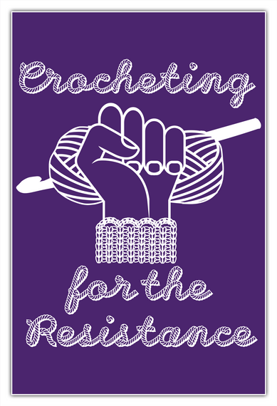 Crocheting For The Resistance Poster White T-Shirt Front