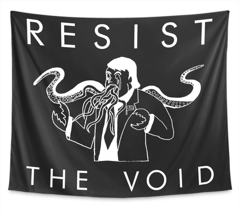 "Resist The Void (68"" X 80"") Standard T-Shirt Front"
