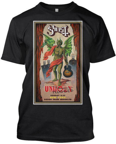 Ghost Unholy Plugged Sunday 8.23 New York Rough Trade Brooklyn  Black T-Shirt Front