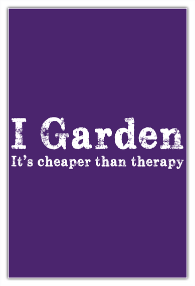 Limited Edition Gardening Shirt! White T-Shirt Front