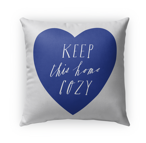 Keep This Home Cosy Standard Kaos Front