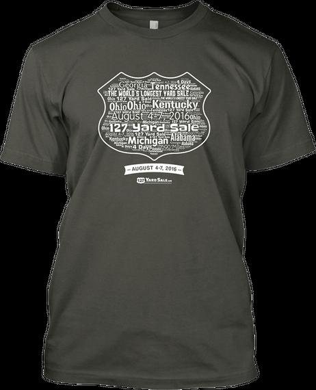 127 Yard Sale T-Shirt (2016): Teespring Campaign