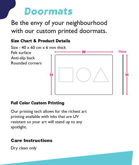Doormats Be The Envy Of Your Neighbourhood With Our Custom Printed Doormats Size Chart & Product Details Size... Standard T-Shirt Back