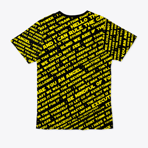 And I Can Rule The That Is The Sound Of A Thousand We Could Not See Standard T-Shirt Back