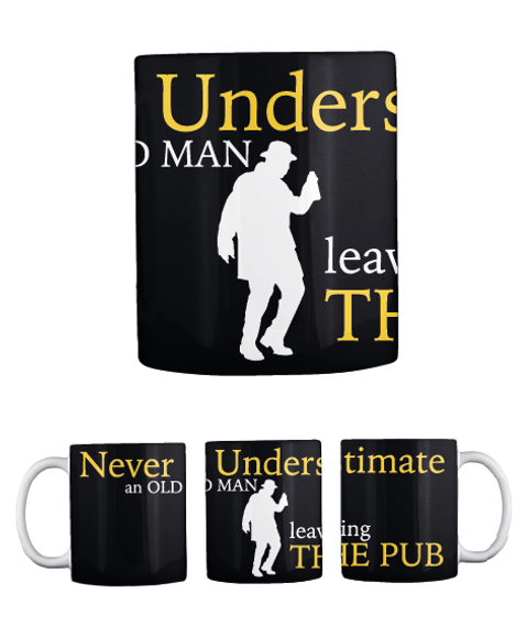 Never Underestimate An Old Man Leaving The Pub Black Camiseta Front