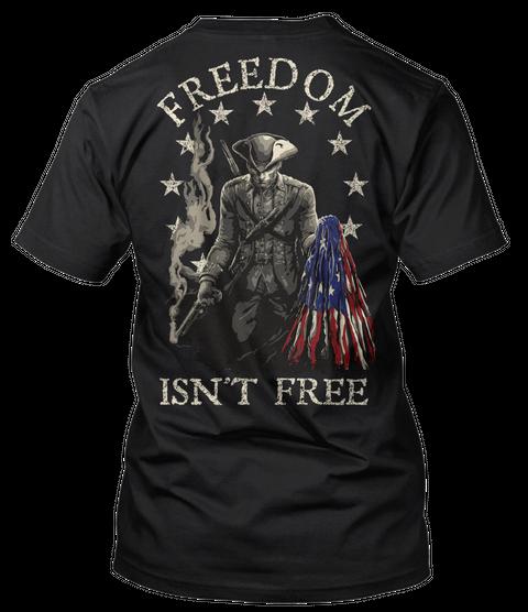 1776 Freedom Isn't Free Black T-Shirt Back